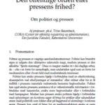 Den offentlige orden eller pressens frihed?