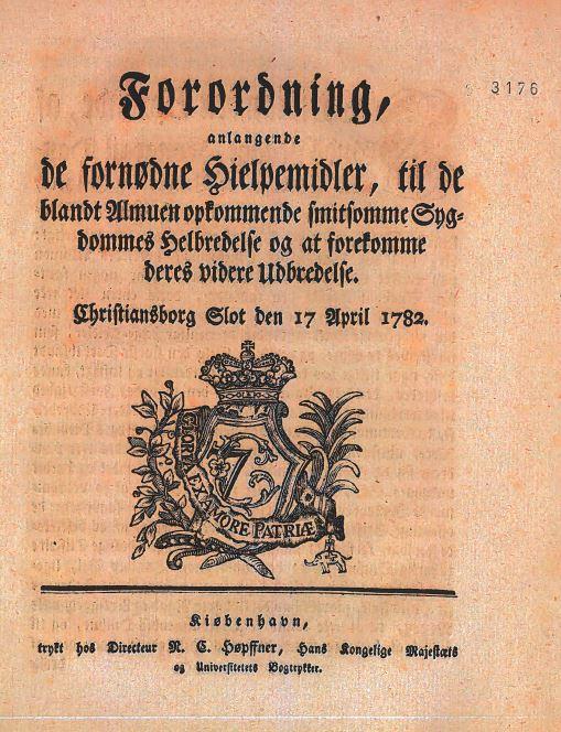 Forordningen fra 1782 var en af Danmarkshistoriens mest langsigtede love om sygdomsbekæmpelse.